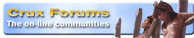 CruxForums  The On-Line Communities